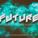 Future (Silvester dnb party)