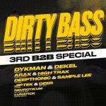 Dirty Bass – 3rd B2B Special
