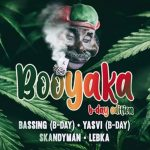 Booyaka vol.30 (B-day Edition)