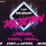 Delirium: Reborn w/ Limewax/ Ogonek/ ChaseR