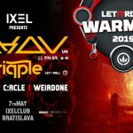 Let It Roll Warm up with Akov / Uk at IXEL Bratislava