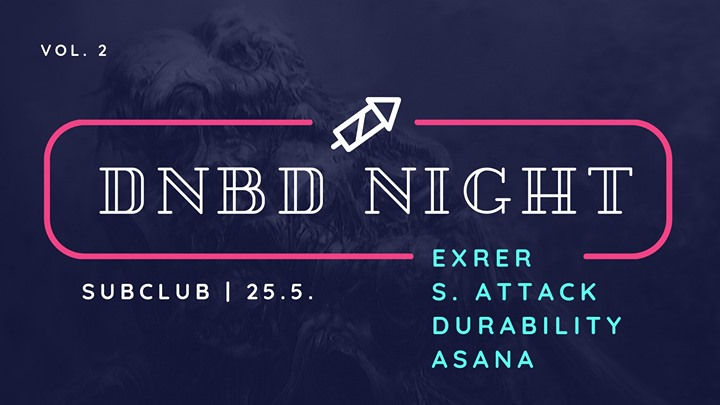 DNBD Night w/ ExRer