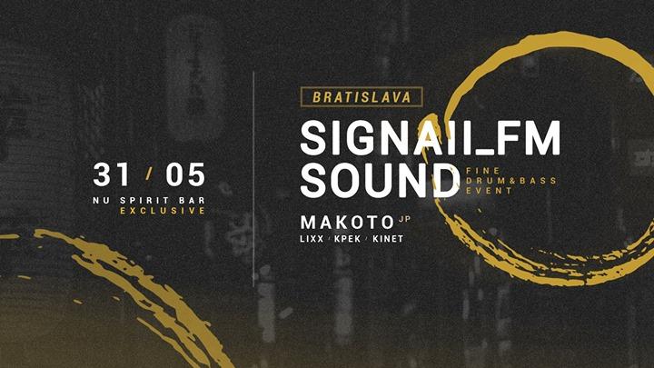SIGNAll_FM SOUND w. Makoto (JP) – Bratislava