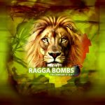 Ragga Bombs: Showcase EP 2020