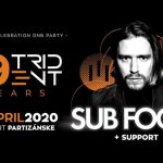 """19 YEARS of lll Trident – """"B day Celebration Party"""" w SUB FOCUS"""